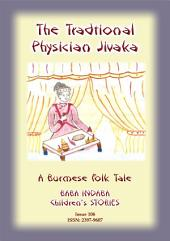 A TRADITIONAL PHYSICIAN NAMED JIVAKA - A Burmese Fairy Tale: Baba Indaba Children's Stories - Issue 106