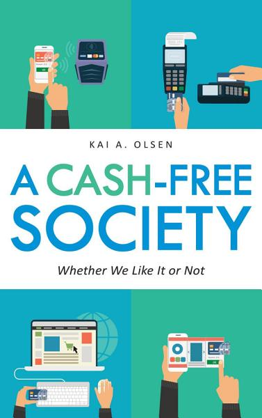 Download A Cash Free Society Book