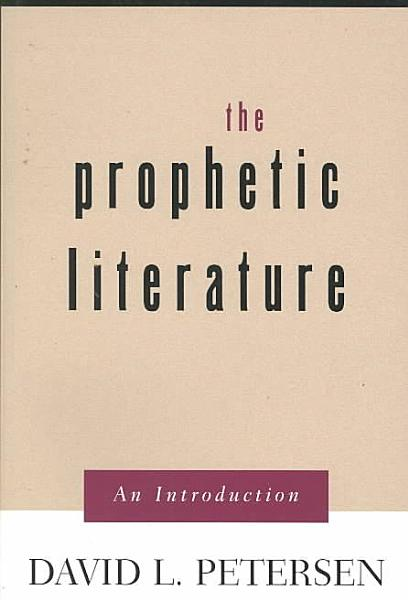 Introduction To The Prophetic Literature