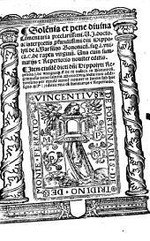 Solemnia et pene divina commentaria super l. unica C. de raptu virginum ...: Item eiusd. repetitio l. de unoquoque ff. de re iudicata in Bononiensi gymnasio 1518 lecta