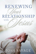 Renewing Your Relationship with Jesus