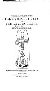 Two Mexican Chalchihuites: The Humboldt Celt, and the Leyden Plate