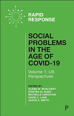 Social Problems in the Age of COVID 19 Vol 1