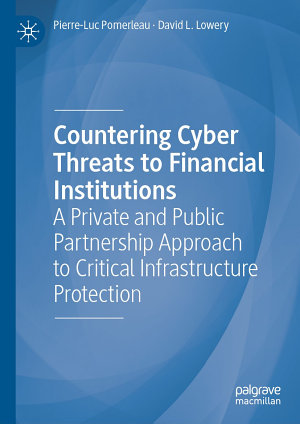 Countering Cyber Threats to Financial Institutions
