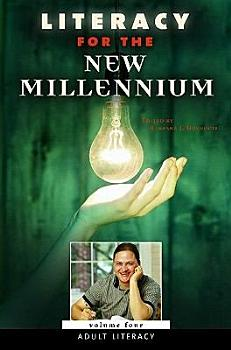 Literacy for the New Millennium  Adult literacy PDF