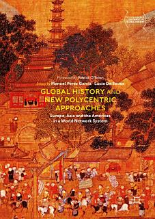Global History and New Polycentric Approaches Book
