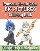 Famous Greek Gods Big Pictures Coloring Book Fun Kids Color Book Book