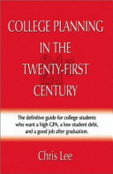 College Planning in the Twenty-First Century