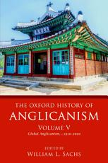 The Oxford History of Anglicanism  Volume V PDF