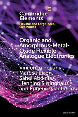 Organic and Amorphous-Metal-Oxide Flexible Analogue Electronics