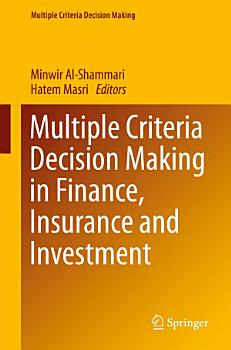 Multiple Criteria Decision Making in Finance  Insurance and Investment PDF