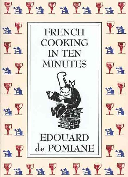 Download French Cooking in Ten Minutes Book