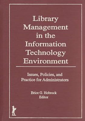 Library Management in the Information Technology Environment--