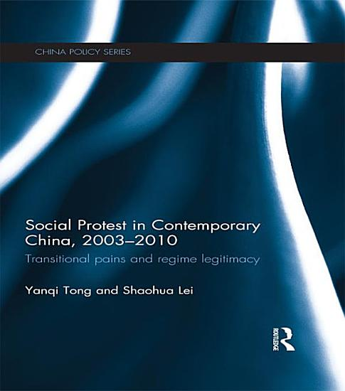 Social Protest in Contemporary China  2003 2010 PDF