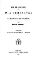 Die Fragmente und die Lehrsätze der griechischen Rythmiker