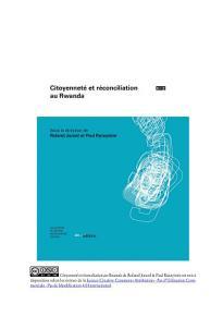 Citoyennet   et r  conciliation au Rwanda PDF