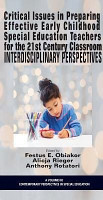 Critical Issues in Preparing Effective Early Childhood Special Education Teachers for the 21 Century Classroom PDF