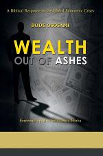 Wealth Out of Ashes