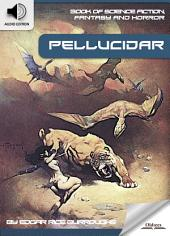Book of Science Fiction, Fantasy and Horror: Pellucidar - AUDIO EDITION OF MYSTERY AND IMAGINATION