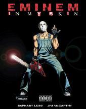 Eminem: In My Skin