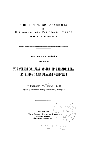 The Street Railway System of Philadelphia