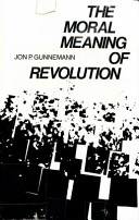 The Moral Meaning of Revolution