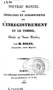 Nouveau manuel des législation et jurisprudence sur l'enregistrement et le timbre