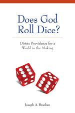 Does God Roll Dice?