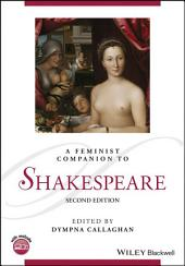 A Feminist Companion to Shakespeare: Edition 2