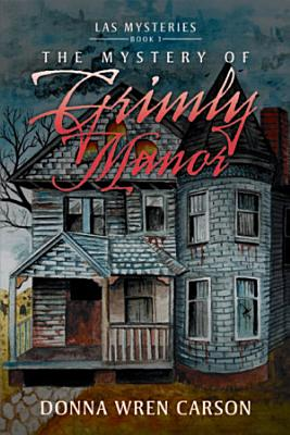 The Mystery of Grimly Manor PDF