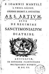 F. Ioannis Manteli Ars artium, sive de regimine sanctimonialium diatribe