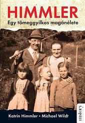 Himmler: Egy tömeggyilkos magánélete
