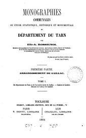 Monographies communales; ou, Étude statistique, historique et monumentale du département du Tarn: Volumes1à2