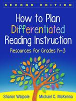 How to Plan Differentiated Reading Instruction  Second Edition PDF