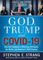 God  Trump  and Covid 19  How the Pandemic Is Affecting Christians  the World  and America s 2020 Election PDF
