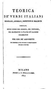 Teorica de'verbi italiani regolari, anomali, difettivi e malnoti