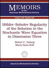Hšlder-Sobolev Regularity of the Solution to the Stochastic Wave Equation in Dimension Three