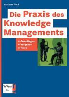 Die Praxis des Knowledge Managements PDF