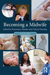 Becoming a Midwife: Edition 2