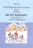Wo ist Babahu   5 Folgen in einem Buch   ohne Bilder PDF
