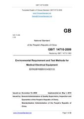 GB/T 14710-2009: Translated English of Chinese Standard. You may also buy from www.ChineseStandard.net (GBT 14710-2009, GB/T14710-2009, GBT14710-2009): Environmental requirement and test methods for medical electrical equipment.