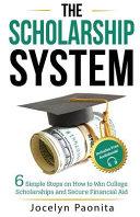 The Scholarship Sytem