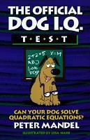 The Official Dog I  Q  Test PDF