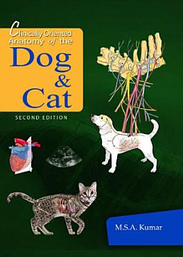 Clinically Oriented Anatomy of the Dog and Cat  2nd Edition  PDF