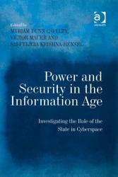 Power And Security In The Information Age Book PDF