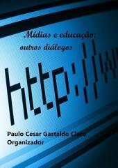 Mídias E Educação:
