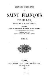 Oeuvres complètes: publiées d'après les manuscrits et les éditions les plus correctes avec un grand nombre de pièces inédites, Volume2