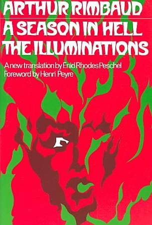 A Season in Hell and the Illuminations PDF