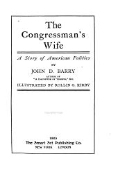 The Congressman's Wife: A Story of American Politics