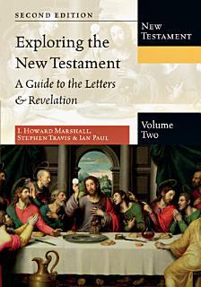 Exploring the New Testament Book